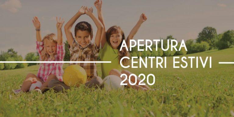 APERTURA CENTRI ESTIVI 2020
